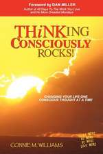 Thinking Consciously Rocks!
