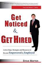 Get Noticed & Get Hired