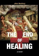 The End of Healing