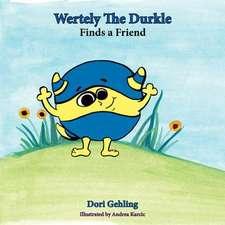 Wertely the Durkle Finds a Friend