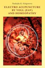Electro Acupuncture by Voll (Eav) and Homeopathy