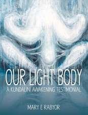 Our Light Body