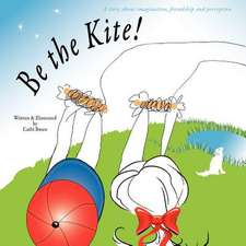 Be the Kite!