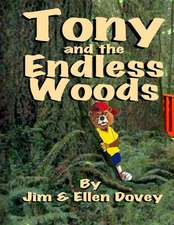 Tony and the Endless Woods