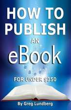 How to Publish an eBook for Under $350