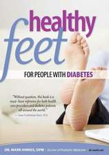 Healthy Feet for People with Diabetes:  Bilingual Edition