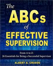 The ABCs of Effective Supervision
