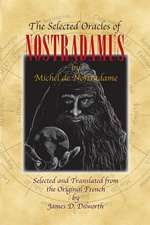 The Selected Oracles of Nostradamus