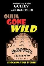 Ouija Gone Wild