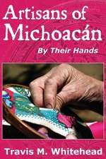 Artisans of Michoacan