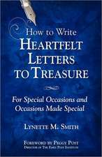 How to Write Heartfelt Letters to Treasure