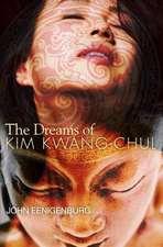 The Dreams of Kim Kwang-Chul