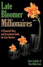 Late Bloomer Millionaires