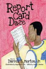 Report Card Daze