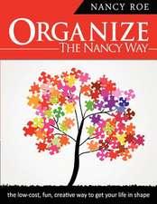 Organize the Nancy Way