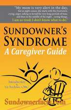 Sundowner's Syndrome