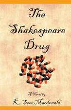The Shakespeare Drug