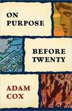 On Purpose Before Twenty