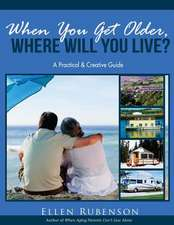 When You Get Older, Where Will You Live?