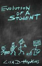 Evolution of a Student