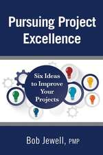 Pursuing Project Excellence