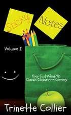Sticky Notes Volume 1