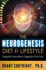 The Neurogenesis Diet and Lifestyle