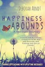 Happiness Abounds