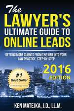 The Lawyer's Ultimate Guide to Online Leads