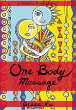 One Body Massage: Stop and Touch Each Other