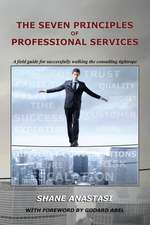 The Seven Principles of Professional Services