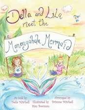 Della and Lila Meet the Monongahela Mermaid