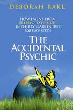 The Accidental Psychic