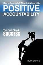 Positive Accountability