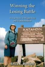 Winning the Losing Battle