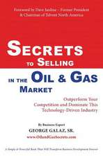 Secrets to Selling in the Oil & Gas Market