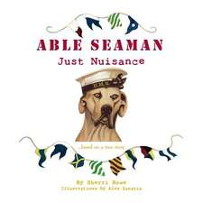 Able Seaman Just Nuisance