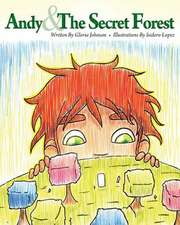 Andy & the Secret Forest
