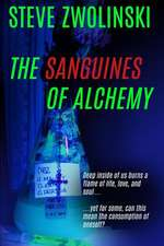 The Sanguines of Alchemy