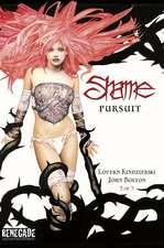 Shame Volume 2: Pursuit
