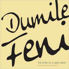 Dumile Feni, Volume 1:  The Story of a Great Artist