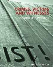 Svensson, M:  Crimes, Victims and Witnesses