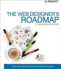 The Web Designer′s Roadmap – The Web Design Process