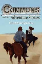 Commons and Other Adventure Stories