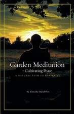 Garden Meditation-Cultivating Peace