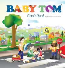 Baby Tom Cant Run Right Hand Drive Edition