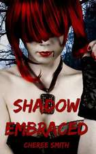 Shadow Embraced
