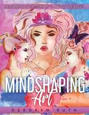 MindShaping Art