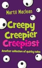 Creepy Creepier Creepiest