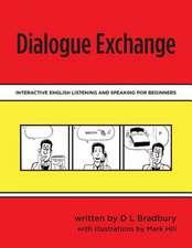 Dialogue Exchange